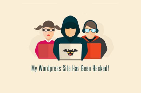 My WordPress Website Has Been Hacked! Help!