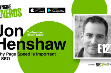 "Why Page Speed is So Important to SEO"" via Jon Henshaw [PODCAST]"