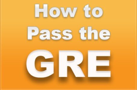 Tips for Passing the GRE